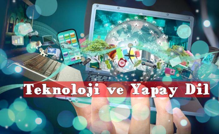 teknolji ve yapay dil